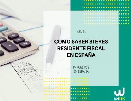 Cómo saber si eres residente fiscal en España | WELEX