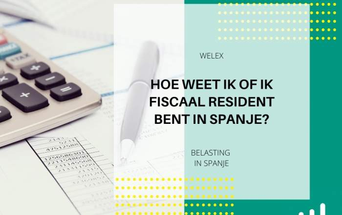 Hoe weet ik of ik fiscaal resident bent in Spanje