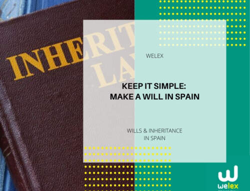 Keep it simple: Make a will in Spain | WELEX