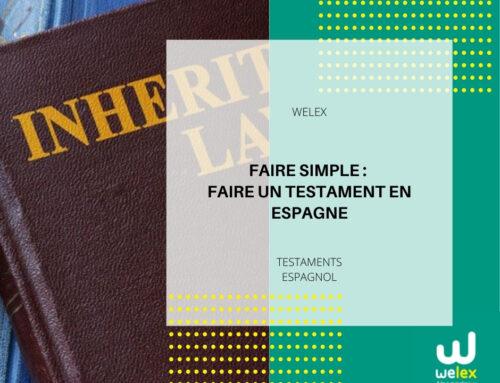 Faire un testament en Espagne | WELEX
