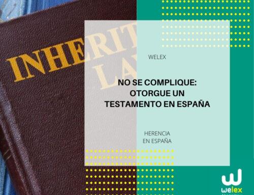 Otorgue un testamento en España | WELEX
