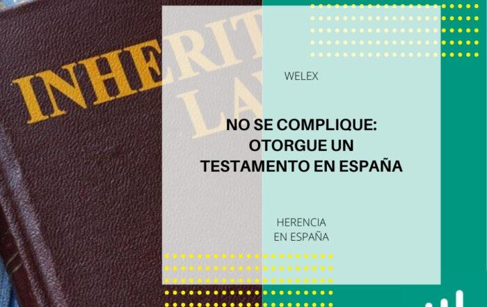 Otorgue un testamento en España