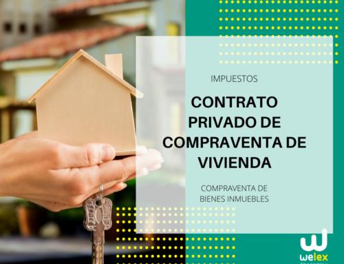 Contrato privado de compraventa de vivienda en construcción: Impuestos | WELEX