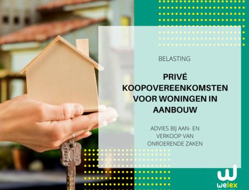 Privé koopovereenkomsten voor woningen in aanbouw: Belastingen | WELEX