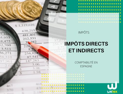 Impôts directs et indirects : différences dans le droit espagnol | WELEX