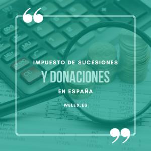 Impuestos sucesiones y donaciones en España