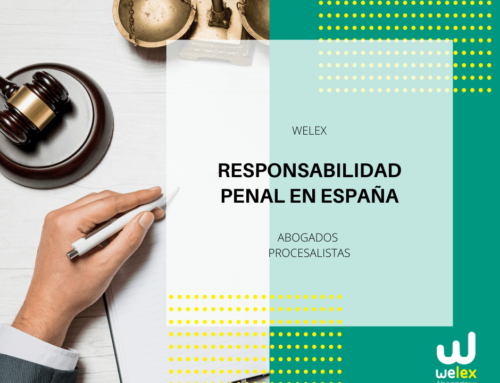La responsabilidad penal en España de las personas jurídicas | WELEX
