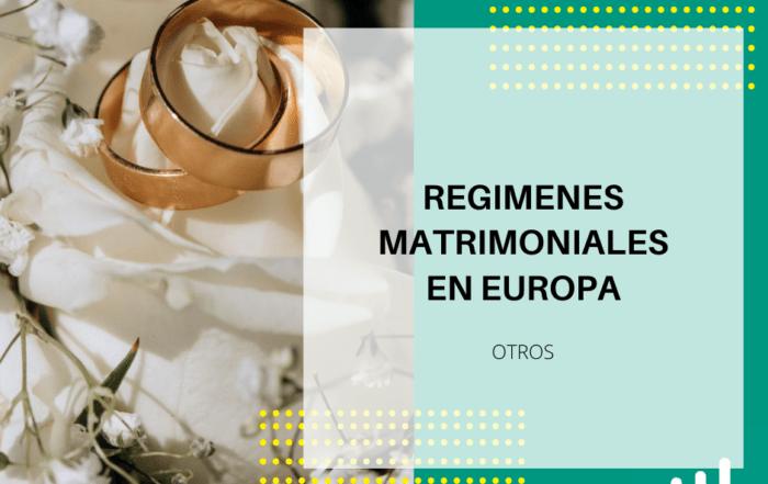 regimenes matrimoniales en Europa