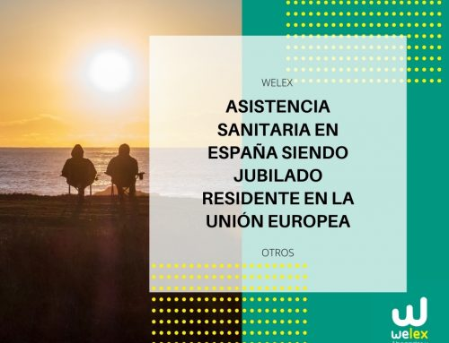 Asistencia sanitaria en España siendo jubilado residente en la Unión Europea | WELEX