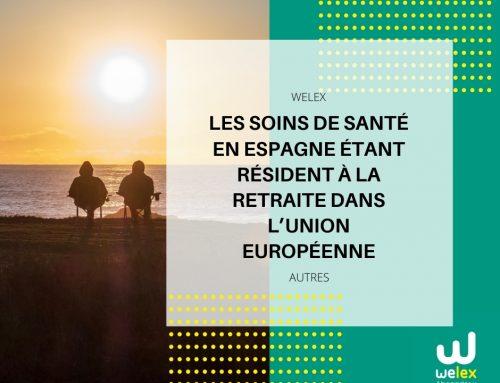 Les soins de santé en Espagne étant résident à la retraite dans l'Union européenne | WELEX