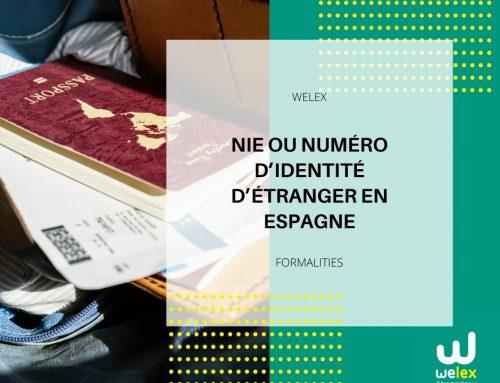 NIE ou Numéro d'identité d'étranger en Espagne | WELEX