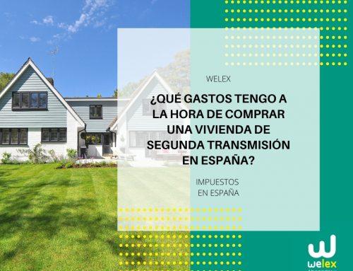 ¿Qué gastos tengo a la hora de comprar una vivienda de segunda transmisión en España? | WELEX