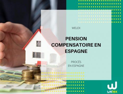 Pension Compensatoire en Espagne | WELEX