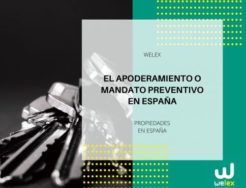 El apoderamiento o mandato preventivo en España | WELEX