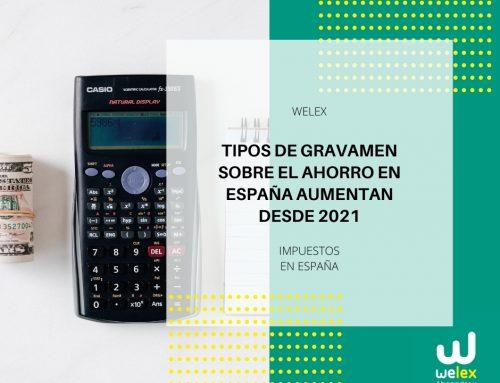 Tipos de gravamen sobre el ahorro en España aumentan desde 2021 | WELEX