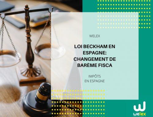 Loi Beckham en Espagne: changement de barème fiscal applicable depuis janvier 2021 | WELEX