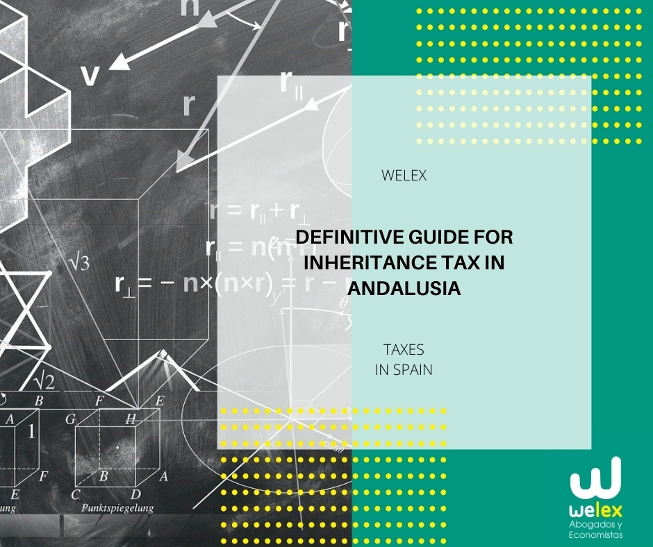 Definitive guide for Inheritance Tax in Andalusia