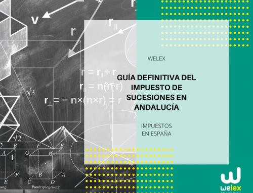 Guía definitiva del Impuesto de Sucesiones en Andalucía | WELEX