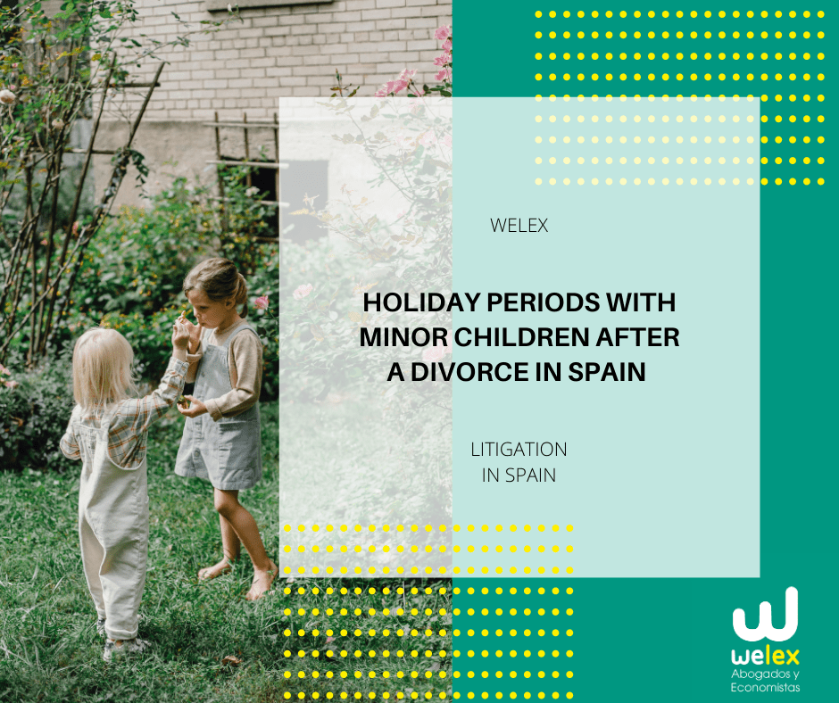 Holiday periods with minor children after a divorce in Spain