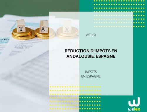 Réduction d'impôts en Andalousie, Espagne | WELEX