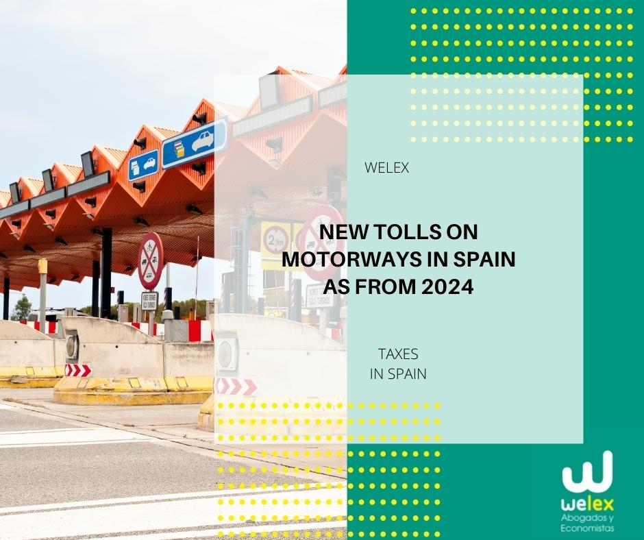 New tolls on motorways in Spain as from 2024