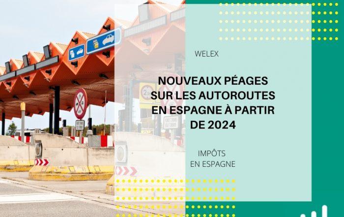 Nouveaux péages sur les autoroutes en Espagne à partir de 2024