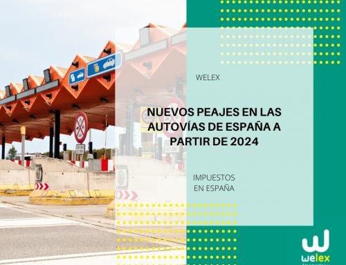 Nuevos peajes en las autovías de España a partir de 2024 | WELEX