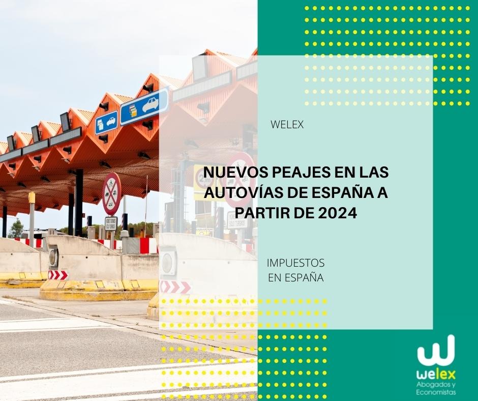 Nuevos peajes en las autovías de España a partir de 2024