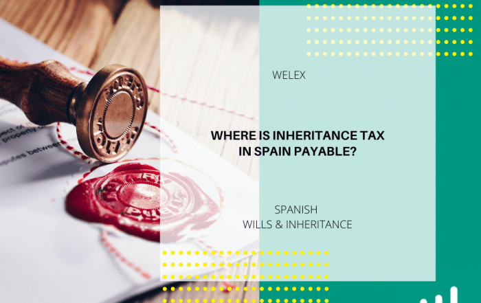 Where is Inheritance Tax in Spain payable