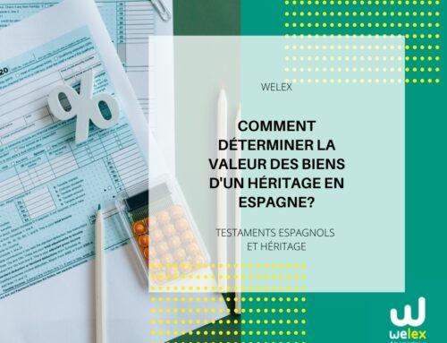 Comment déterminer la valeur des biens d'un héritage en Espagne? | WELEX
