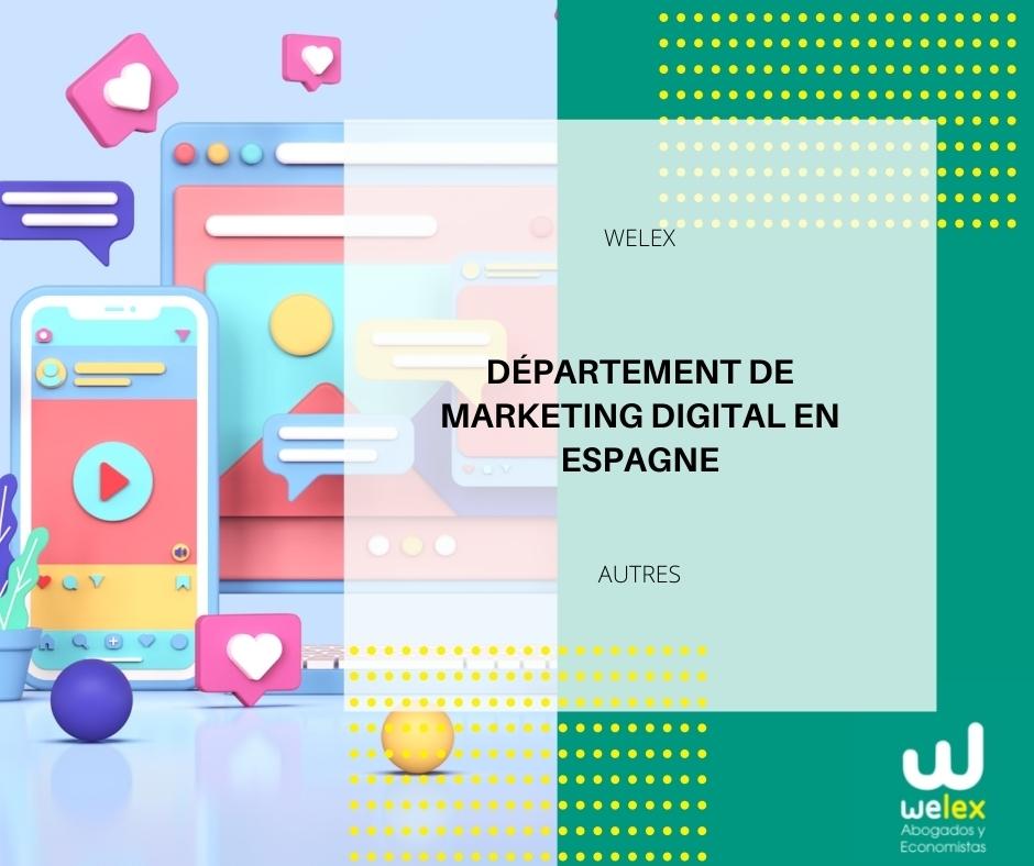 Département de Marketing Digital en Espagne
