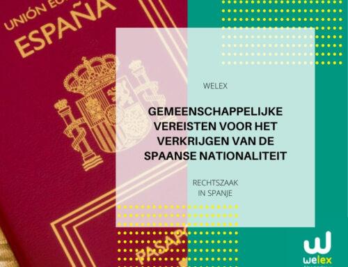 Gemeenschappelijke vereisten voor het verkrijgen van de Spaanse nationaliteit   WELEX