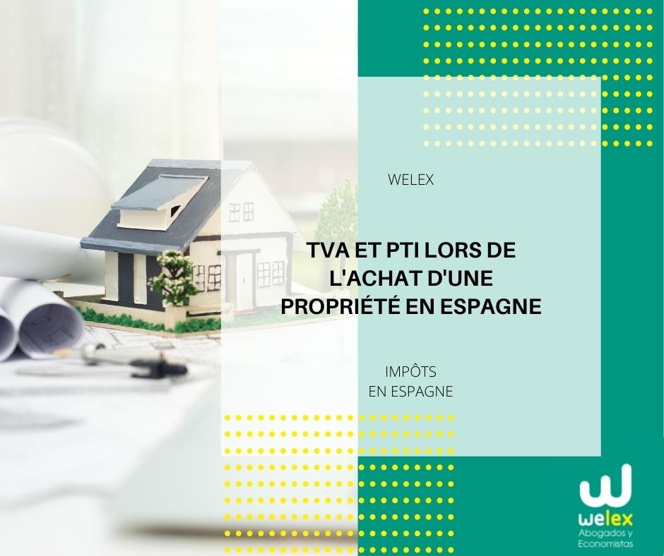 TVA et PTI lors de l'achat d'une propriété en Espagne