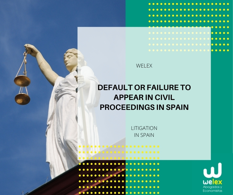 Default or failure to appear in Civil Proceedings in Spain