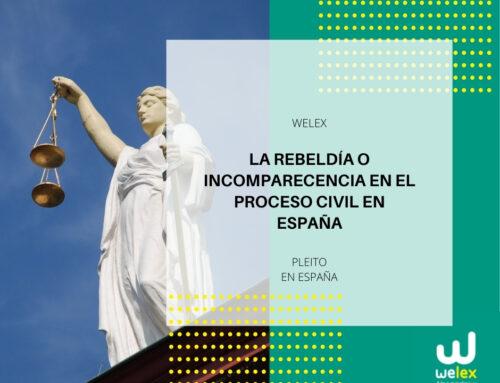 La rebeldía o incomparecencia en el proceso civil en España   WELEX