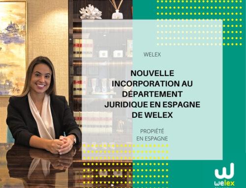 Nouvelle incorporation au département juridique en Espagne de Welex | WELEX