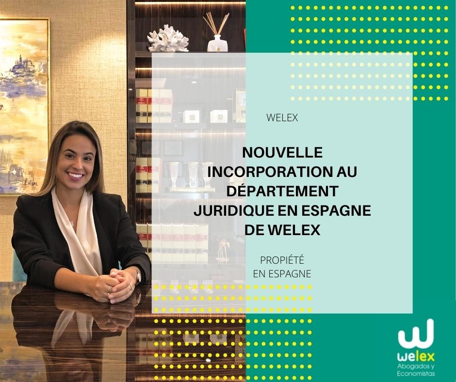 Nouvelle incorporation au département juridique en Espagne de Welex