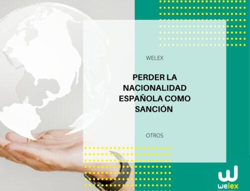 Perder la nacionalidad española como sanción | WELEX