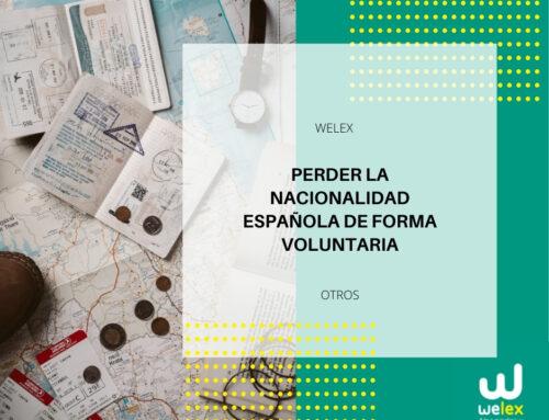 Perder la nacionalidad española de forma voluntaria | WELEX