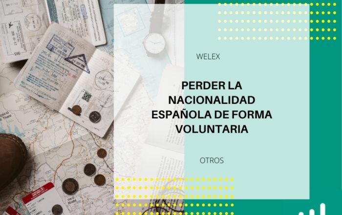 Perder la nacionalidad española de forma voluntaria